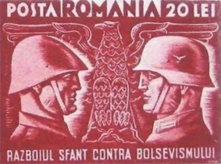 """A close-up of a postage stamp used in 1941 in Bessarabia/Romania which says """"The holy war against Bolshevism""""."""