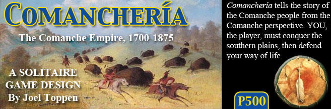 Learning History Through The Lens Of Counters And Dice A Review Of Comancheria The Rise And Fall Of The Comanche Empire From Gmt Games The Players Aid
