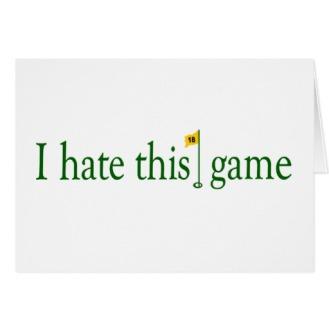 i_hate_this_game_golf_greeting_card-r976d0ed653304001a55d9cb6e822d606_xvuak_8byvr_512