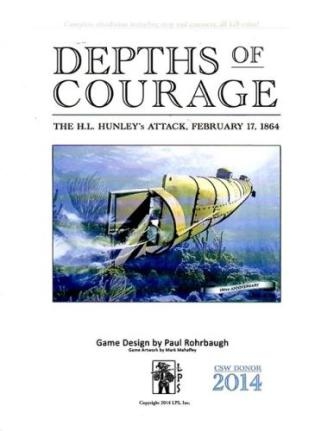 Depths of Courage Vol 1 The H.L. Hunley's Attack, February 17, 1864