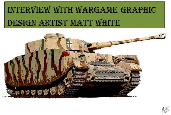 Interview with Wargame Graphic Design Artist Matt White