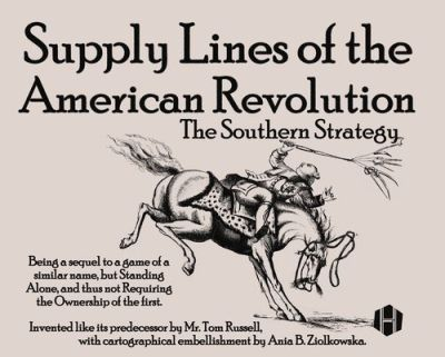 Supply Lines of the American Revolution The Southern Strategy
