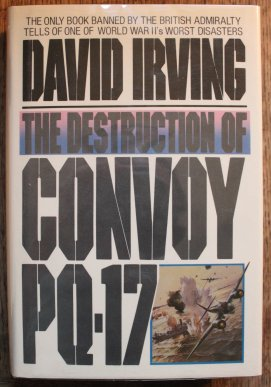 Arctic Disaster The Destruction of Convoy PQ17 David Irving
