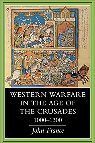 Western Warfare in the Age of the Crusades
