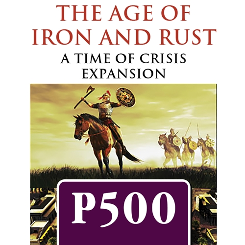 Time of Crisis The Age of Iron and Rust P500 Banner