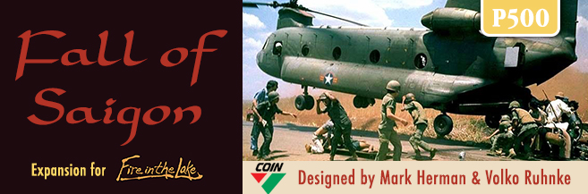 Interview with Volko Ruhnke Co-Designer of Fall of Saigon: A Fire in the Lake Expansion from GMT Games