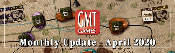 GMT Games April Monthly Update Banner