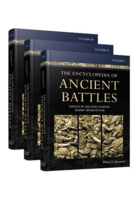 Encyclopedia of Ancient Battles published by Wiley Blackwell