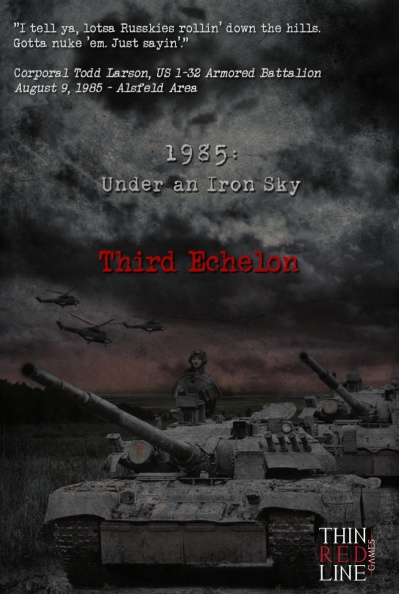Under an Iron Sky Third Echelon