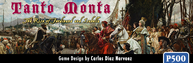 Interview with Carlos Diaz Narvaez Designer of Tanto Monta: The Rise of Ferdinand and Isabella from GMT Games